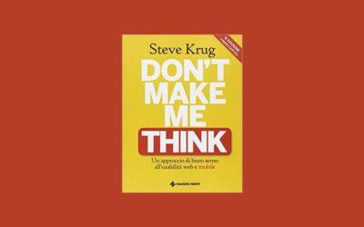 Leggere per imparare: Don't make me think di Steve Krug